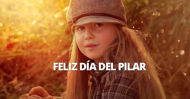 Feliz día del Pilar y Feliz fiesta Nacional